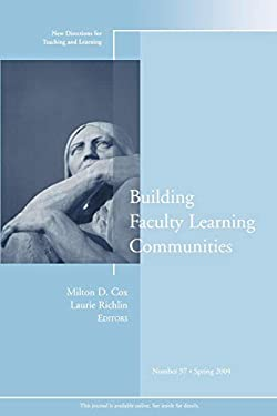 Building Faculty Learning Communities: New Directions for Teaching and Learning 9780787975685