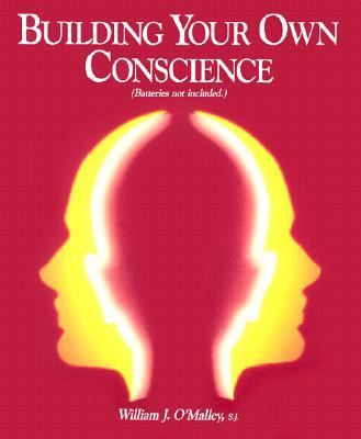 Building Your Own Conscience 9780782901122