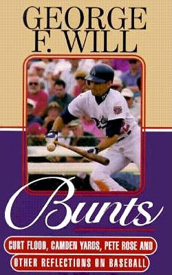 Bunts: Curt Flood, Camden Yards, Pete Rose, and Other Reflections on Baseball 9780786216406