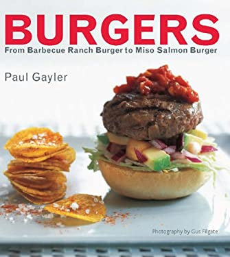 Burgers: From Barbecue Ranch to Miso Salmon