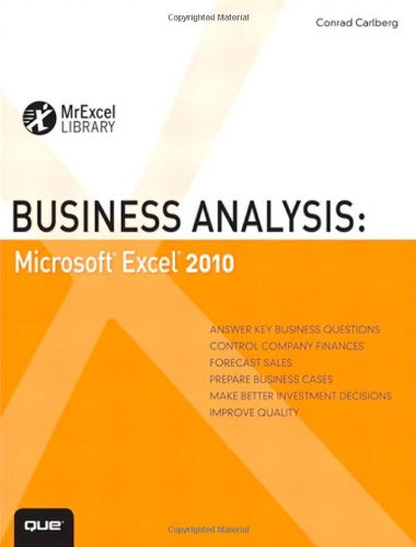 Business Analysis: Microsoft Excel 2010 9780789743176