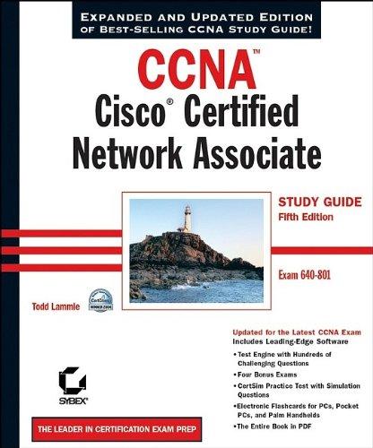 CCNA: Cisco Certified Network Associate Study Guide: Exam 640-801