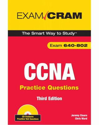 CCNA Practice Questions (Exam 640-802) [With CDROM] 9780789737144