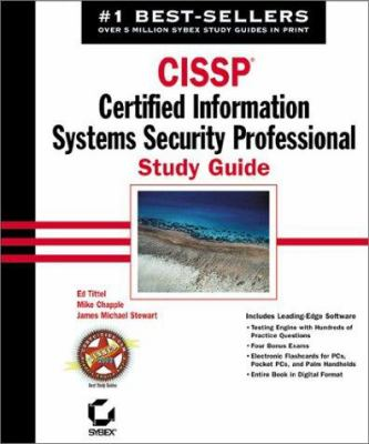 CISSP: Certified Information Systems Security Professional Study Guide [With CDROM]