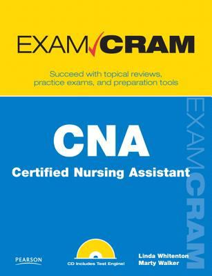 CNA Certified Nursing Assistant Exam Cram [With CDROM] 9780789739346