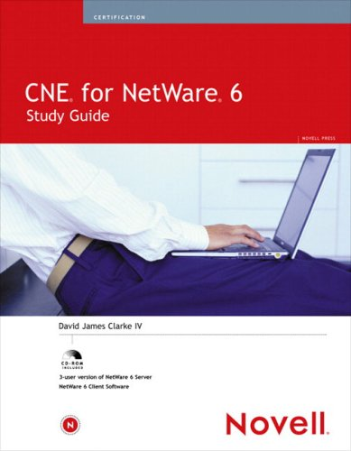 CNE for NetWare 6 Study Guide 9780789729811