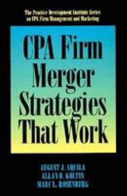 CPA Firm Merger Strategies That Work 9780786301263