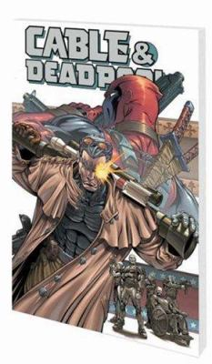 Cable/Deadpool Vol. 2: The Burnt Offering Fabian Nicieza and Patrick Zircher