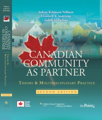 Canadian Community as Partner: Theory & Multidisciplinary Practice 9780781784269
