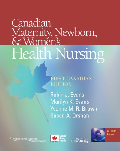 Canadian Maternity, Newborn, & Women's Health Nursing 9780781788366