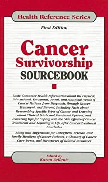 Cancer Survivorship Sourcebook: Basis Consumer Health Information about the Physical, Educational, Emotional, Social, and Financial Needs of Cancer Pa 9780780809857