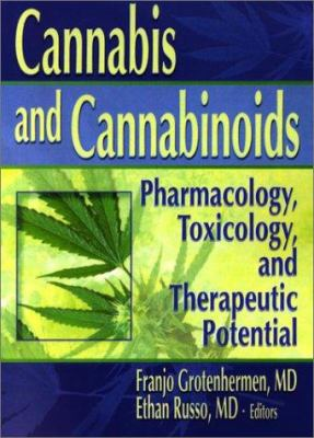Cannabis and Cannabinoids 9780789015075