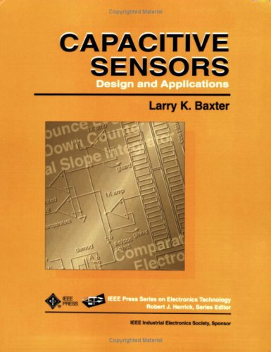 Capacitive Sensors: Design and Applications 9780780353510