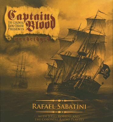 Captain Blood: A Colonial Radio Production