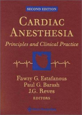 Cardiac Anesthesia: Principles and Clinical Practice 9780781721950