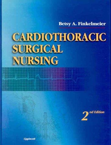 Cardiothoracic Surgical Nursing 9780781717137