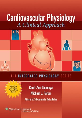 Cardiovascular Physiology: A Clinical Approach [With Access Code] 9780781774857