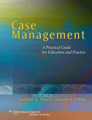 Case Management: A Practical Guide for Education and Practice 9780781790383