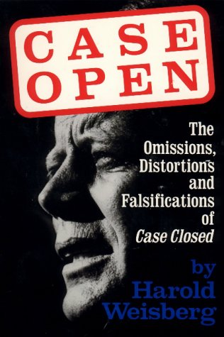 Case Open: The Unanswered JFK Assassination Questions 9780786700981