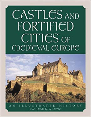Castles and Fortified Cities of Medieval Europe: An Illustrated History 9780786410927