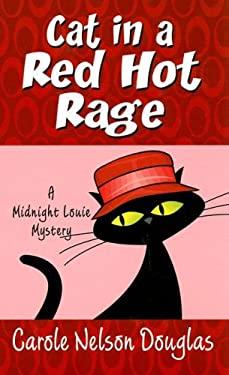 Cat in a Red Hot Rage 9780786297313