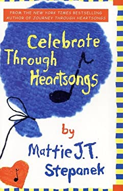 Celebrate Through Heartsongs 9780786869459
