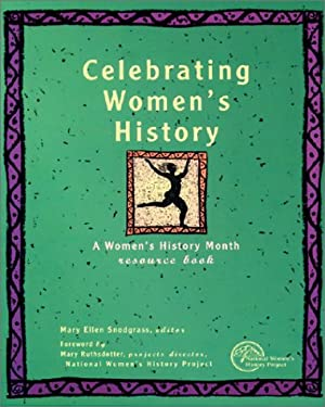 Celebrating Womens History: A Womens Hist Month Resrce Book 1 9780787606053