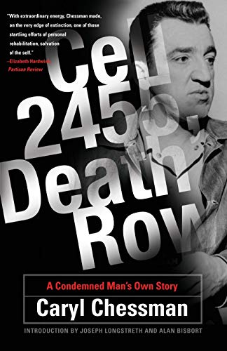 Cell 2455, Death Row: A Condemned Man's Own Story 9780786718153