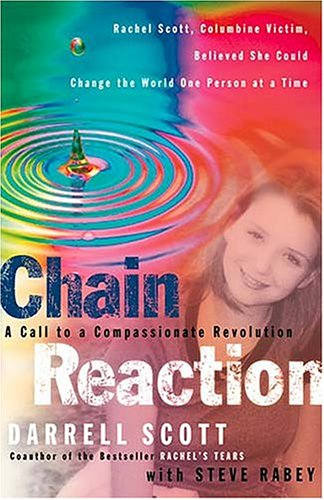 Chain Reaction: A Call to Compassionate Revolution 9780785266808