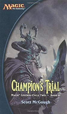 Champion's Trial: Magic Legends Cycle II, Book III
