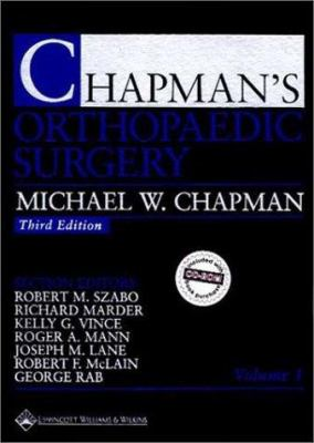 Chapman's Orthopaedic Surgery [With CD-ROM] 9780781714877