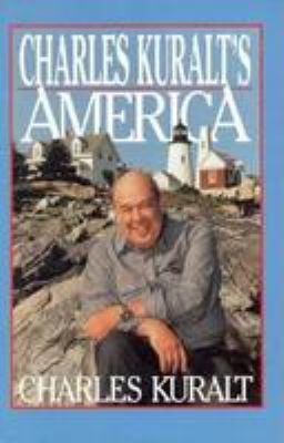 Charles Kuralt's America 9780786205950