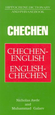 Chechen/English-English/Chechen Dictionary and Phrasebook 9780781804462