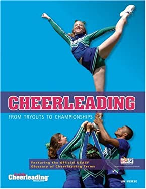 Cheerleading: From Tryouts to Championships 9780789315656