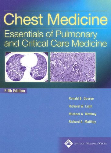 Chest Medicine: Essentials of Pulmonary and Critical Care Medicine 9780781752732
