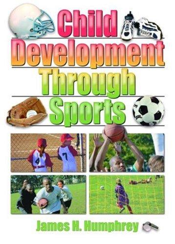 Child Development Through Sports 9780789018281