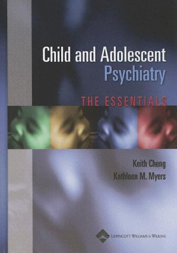 Child and Adolescent Psychiatry 9780781751872