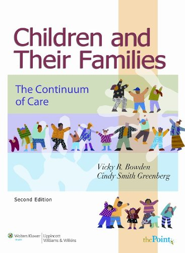 Children and Their Families: The Continuum of Care 9780781760720