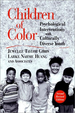 Children of Color: Psychological Interventions with Culturally Diverse Youth 9780787962685