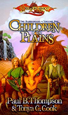 Children of the Plains: The Barbarians, Volume One 9780786913916