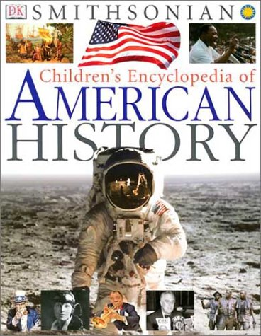 Children's Encyclopedia of American History 9780789483300