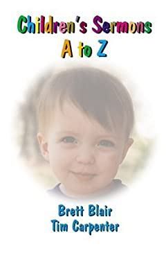 Children's Sermons A to Z 9780788017803