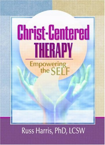 Christ-Centered Therapy 9780789012289