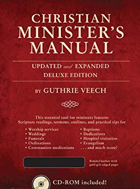 Christian Minister's Manual-Updated and Expanded Deluxe Edition 9780784733622