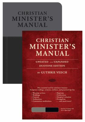 Christian Minister's Manual-Updated and Expanded Duotone Edition 9780784733615