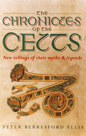 Chronicles of the Celts (CL) 9780786706068