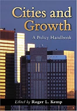 Cities and Growth: A Policy Handbook 9780786431977