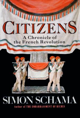Citizens: A Chronicle of the French Revolution 9780786101559