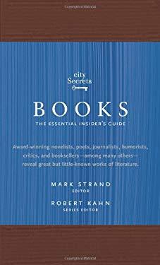 City Secrets Books: The Essential Insider's Guide 9780789318398