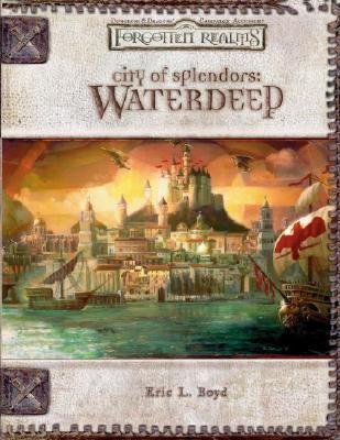 City of Splendors: Waterdeep 9780786936939